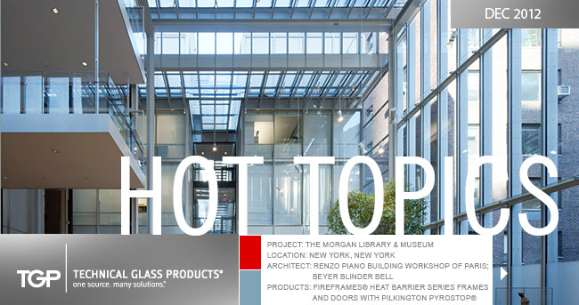 Hot Topics - What's New in Fire-Rated Glass & Framing